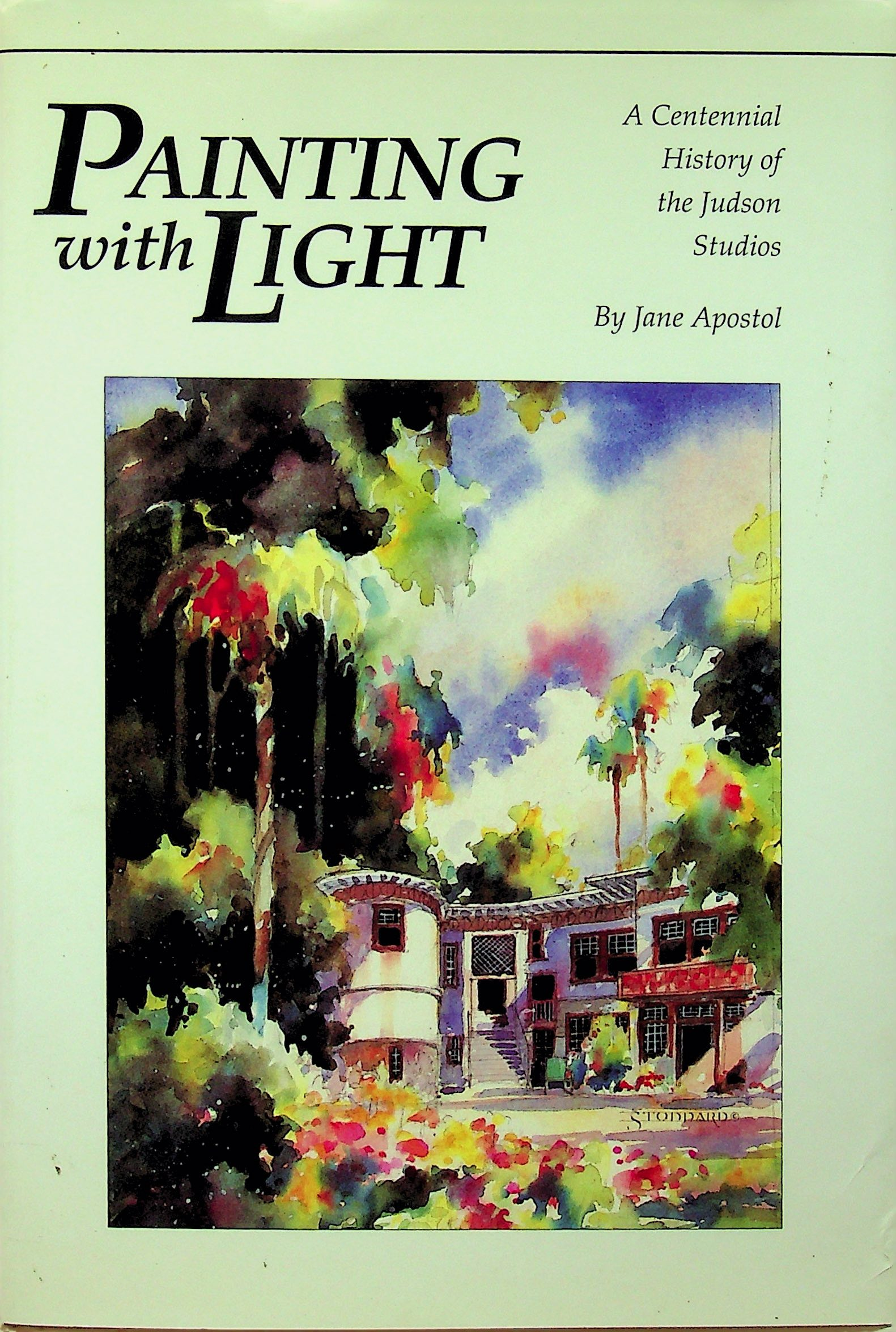 Image for Painting With Light: A Centennial History of the Judson Studios