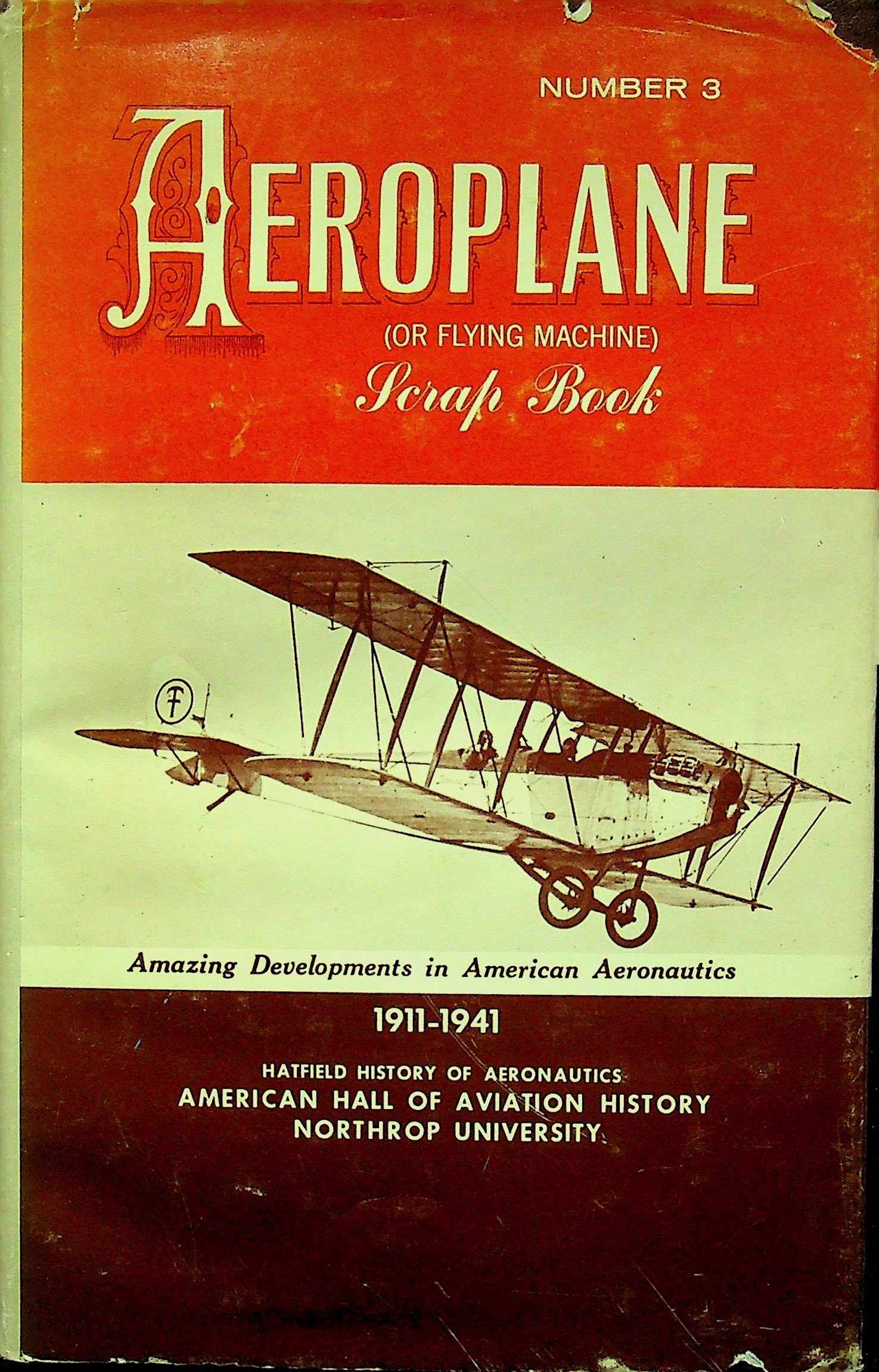 Image for Aeroplane (or Flying Machine) Scrap Book Number 3: 1911-1941
