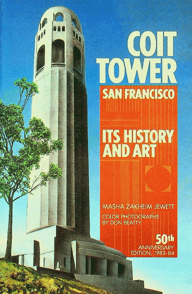 Image for Coit Tower, San Francisco, Its History and Art, 50th Anniversary Edition: 1983-84